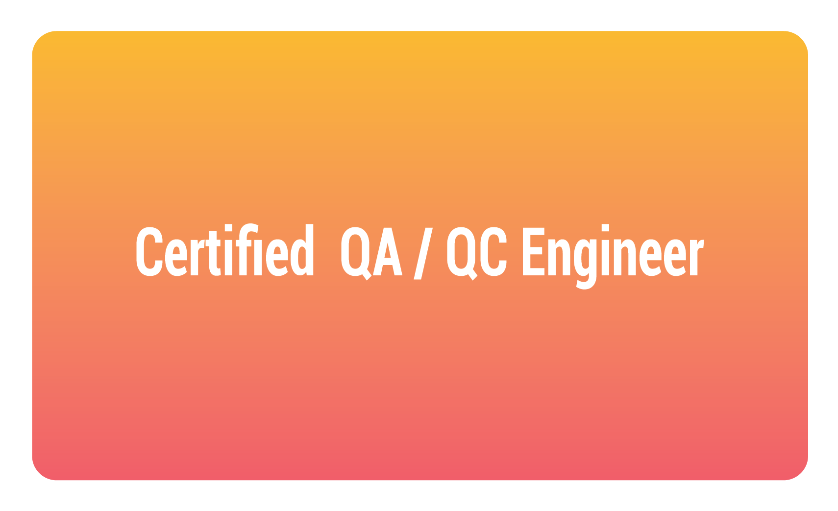 certified qa qc engineer
