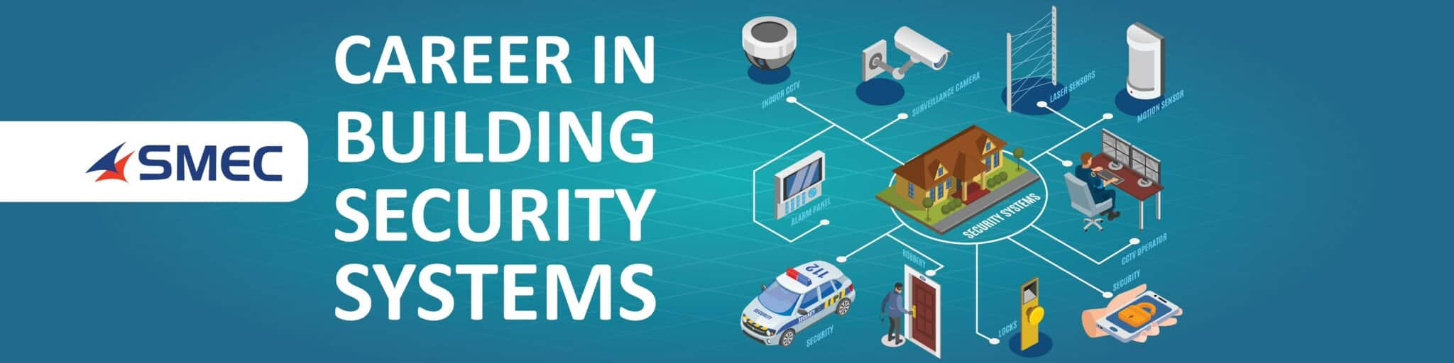 Career in Building Security Systems-BMS Online Training course-SMEClabs